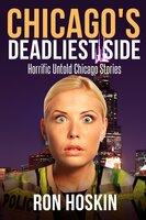 Chicago's Deadliest Side - Ron Hoskin