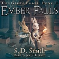 Ember Falls: The Green Ember Book II - S. D. Smith