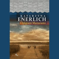 Oplątani Mazurami - Katarzyna Enerlich