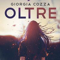Oltre - Giorgia Cozza