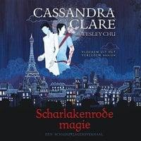 Scharlakenrode magie - Vloeken uit het verleden 1 - Cassandra Clare