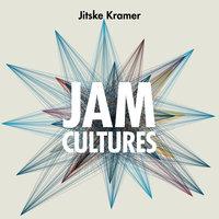 Jam Cultures: Over inclusie: meedoen, meepraten, meebeslissen - Jitske Kramer