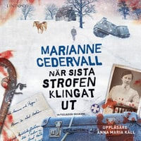 När sista strofen klingat ut - Marianne Cedervall