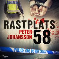 Rastplats 58 - Peter Johansson
