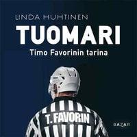 Tuomari - Timo Favorinin tarina - Linda Huhtinen