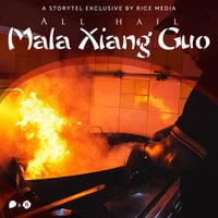 The Secret Life Of The Mala Xiang Guo - RICE media