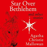 Star Over Bethlehem: Christmas Stories and Poems - Agatha Christie