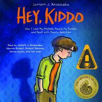 Hey, Kiddo - Jarrett J. Krosoczka