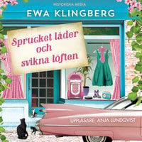 Sprucket läder och svikna löften - Ewa Klingberg