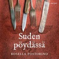 Suden pöydässä - Rosella Postorino