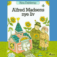 Alfred Madsens nye liv - Rina Dahlerup