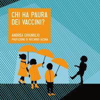 Chi ha paura dei vaccini? - Andrea Grignolio