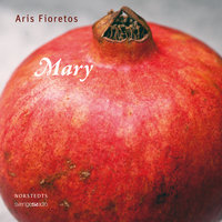 Mary - Aris Fioretos