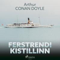 Ferstrendi kistillinn - Sir Arthur Conan Doyle