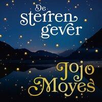 De sterrengever - Jojo Moyes