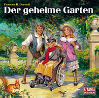 Der geheime Garten - Frances H. Burnett
