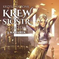 Złota: Kanarek - Krzysztof Bonk