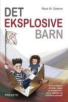 Det eksplosive barn - Ross W. Greene
