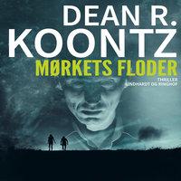 Mørkets floder - Dean R. Koontz