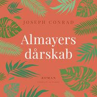 Almayers dårskab - Joseph Conrad