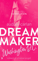 Dream Maker: Washington D.C. - Audrey Carlan