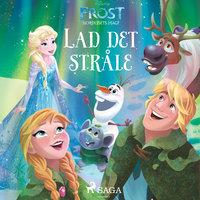 Frost - Nordlysets magi - Lad det stråle - Disney
