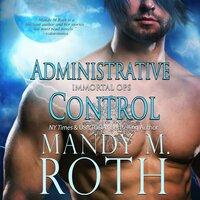 Administrative Control - Mandy M. Roth