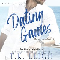 Dating Games - T.K. Leigh