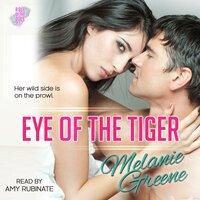 Eye of the Tiger - Melanie Greene