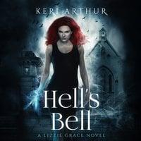 Hell's Bell - Keri Arthur