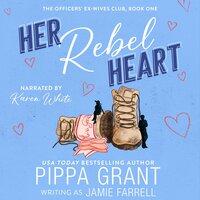 Her Rebel Heart - Pippa Grant,Jamie Farrell