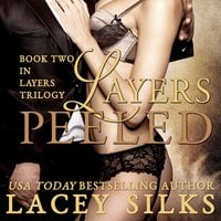 Layers Peeled - Lacey Silks
