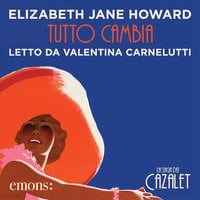 Tutto cambia - Elizabeth Jane Howard