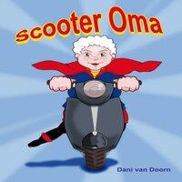 Scooter Oma - Dani van Doorn