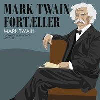 Mark Twain fortæller - Mark Twain