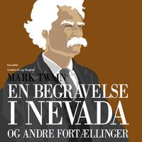 En begravelse i Nevada og andre fortællinger - Mark Twain