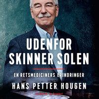 Udenfor skinner solen - Hans Petter Hougen