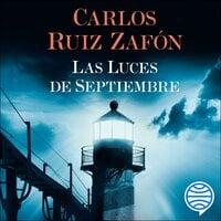Las Luces de Septiembre - Carlos Ruiz Zafon