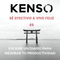 Journaling: Escribe un diario personal para mejorar tu productividad - KENSO