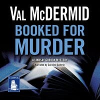Booked for Murder - Val McDermid