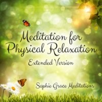 Meditation for Physical Relaxation: Extended Version - Sophie Grace Meditations