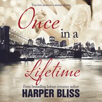 Once in a Lifetime - Harper Bliss