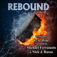 Rebound - L.A. Witt