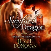 Sacrificed to the Dragon - Jessie Donovan