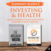 Summary Bundle: Investing & Health – Includes Summary of The Intelligent Investor & Summary of The Keto Reset Diet - Readtrepreneur Publishing