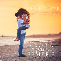 Agora e Para Sempre (A Pousada em Sunset Harbor—Livro 1) - Sophie Love