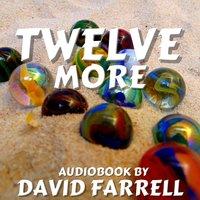 Twelve More - David Farrell