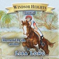Windsor Heights Book 7: Dazzle - Lisa Long