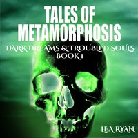 Tales of Metamorphosis - Lea Ryan