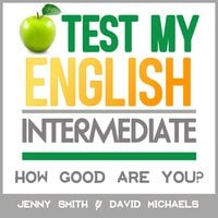 Test My English. Intermediate. - Jenny Smith, David Michaels